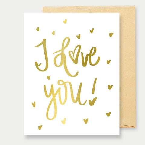 GOLD FOIL I LOVE YOU - A2 GREETING CARD