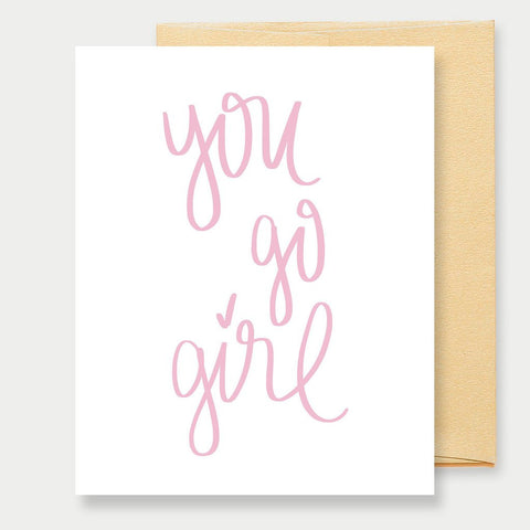 YOU GO GIRL - A2 GREETING CARD