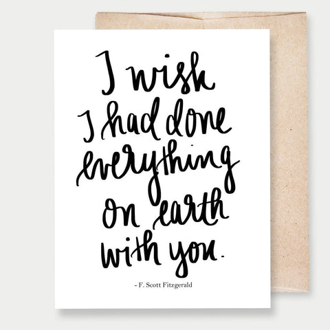 """I WISH"" F. SCOTT FITZGERALD - A2 GREETING CARD"