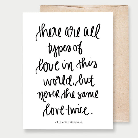 """ALL TYPES OF LOVE"" F. SCOTT FITZGERALD - A2 GREETING CARD"