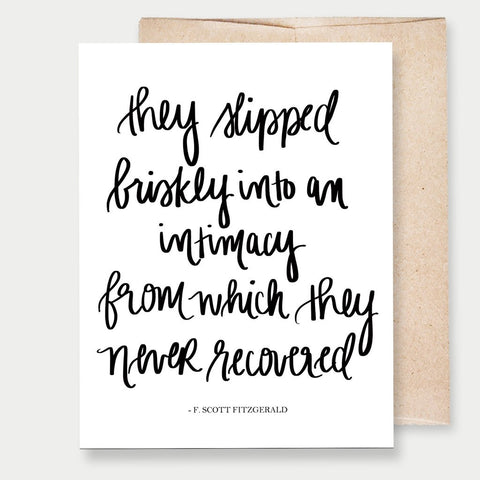 """THEY SLIPPED BRISKLY"" F. SCOTT FITZGERALD - A2 GREETING CARD"