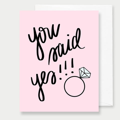 YOU SAID YES! - A2 GREETING CARD