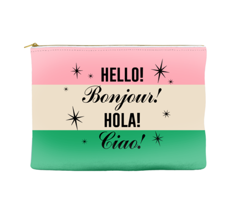 HELLO BONJOUR HOLA CIAO! - POUCH