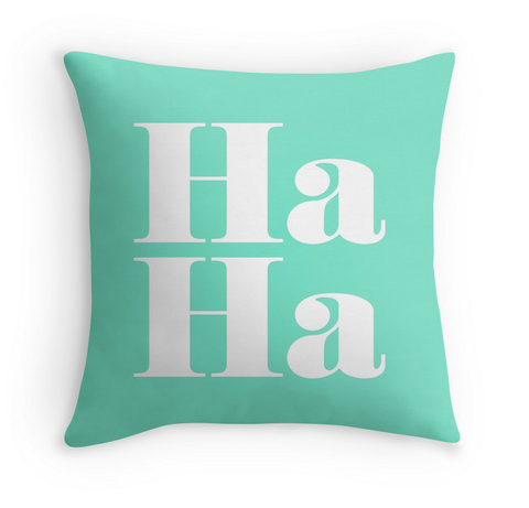 HA HA - DECOR PILLOW