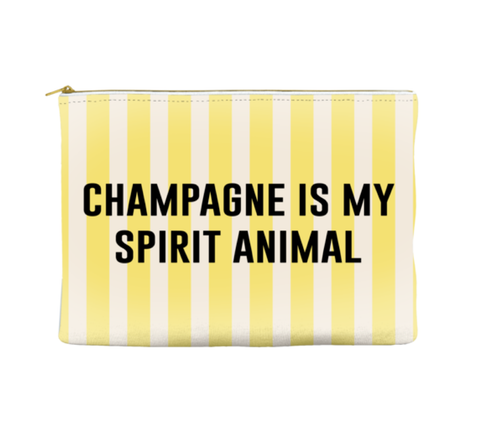 CHAMPAGNE IS MY SPIRIT ANIMAL - STRIPED POUCH