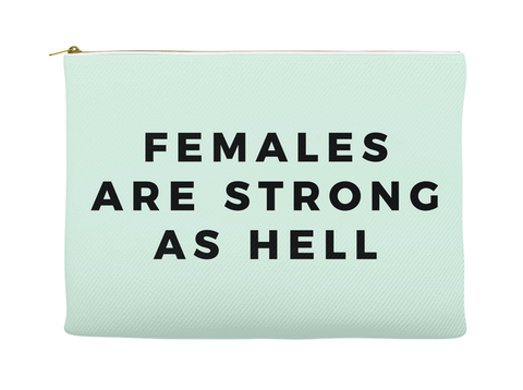 FEMALES ARE STRONG AS HELL - RETRO POUCH