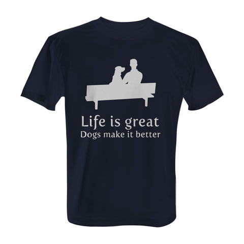 Life is great, dogs make it better - T-Shirt with White Print