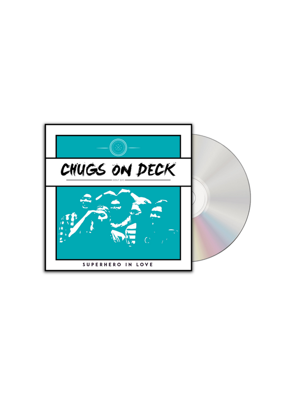 CHUGS ON DECK: SUPERHERO IN LOVE EP