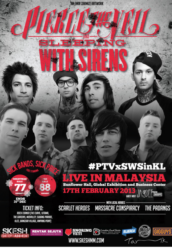 SKESH ENTERTAINMENT PRESENTS PIERCE THE VEIL X SLEEPING WITH SIRENS (LIVE IN KL 2013) POSTER