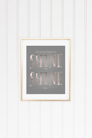 Shine On Inspirational Graphic