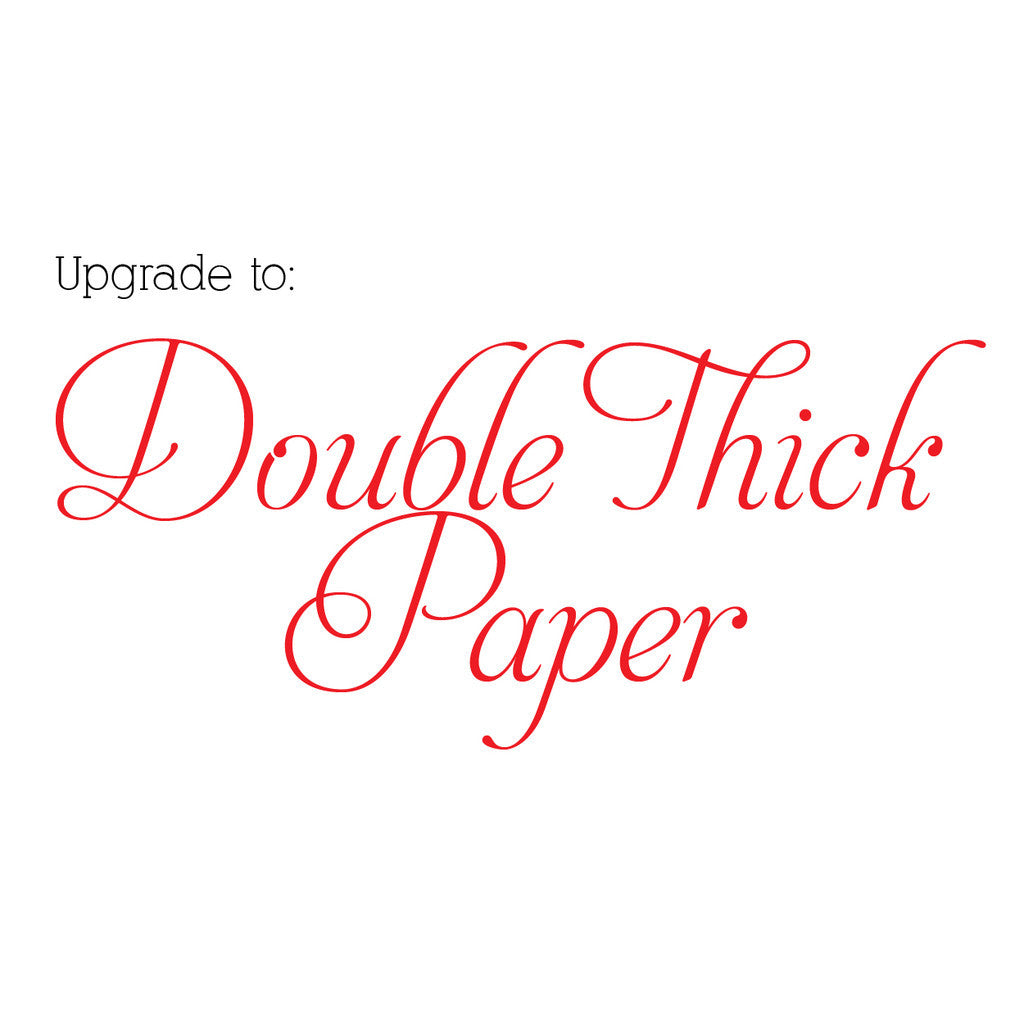 Double Thick Paper Upgrade