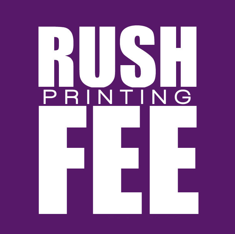 Rush Fee - Letterpress & Digital Printing