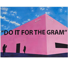 "Load image into Gallery viewer, The ""Do It For The Gram"" Kaplan Print"