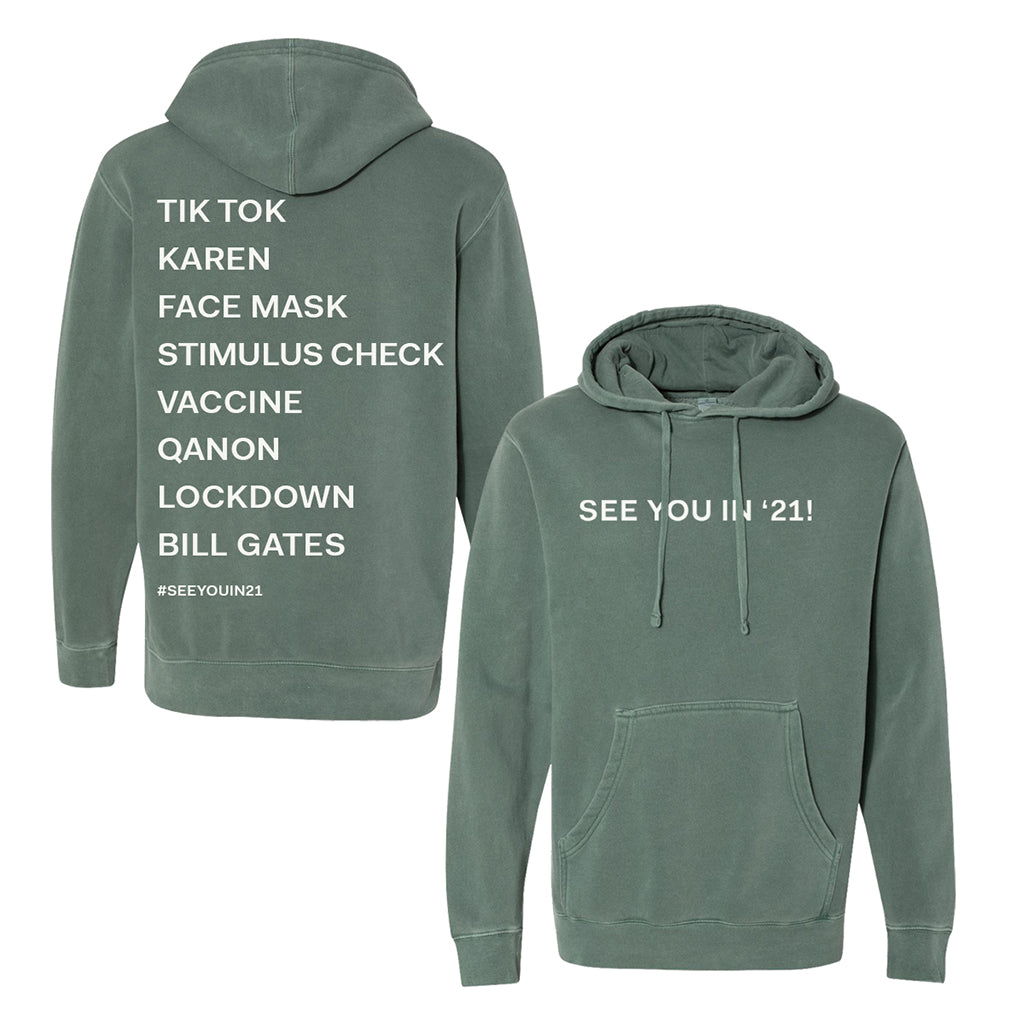 See You In '21 Premium List Hoodie