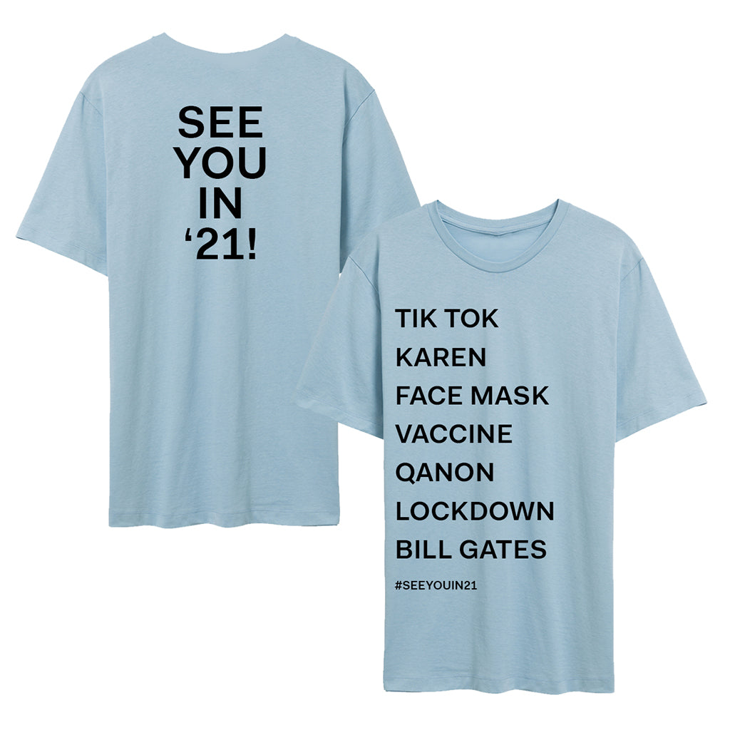 See You In '21 List Tee