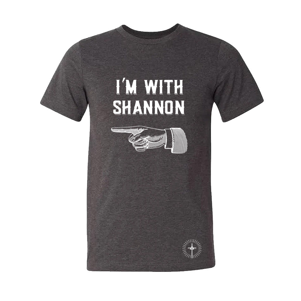 """I'm With Shannon"" Grey Tee"