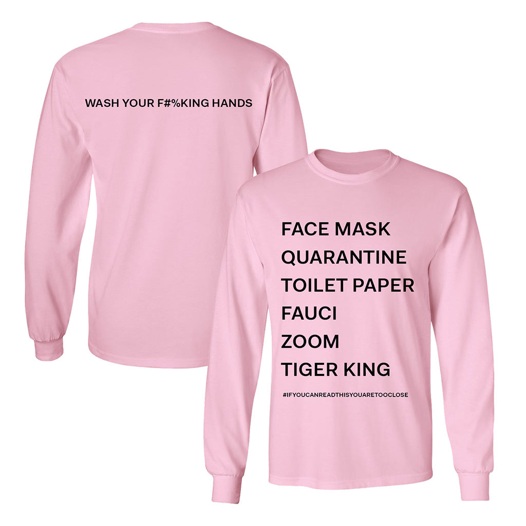 Wash Your Hands 2020 List Long Sleeve