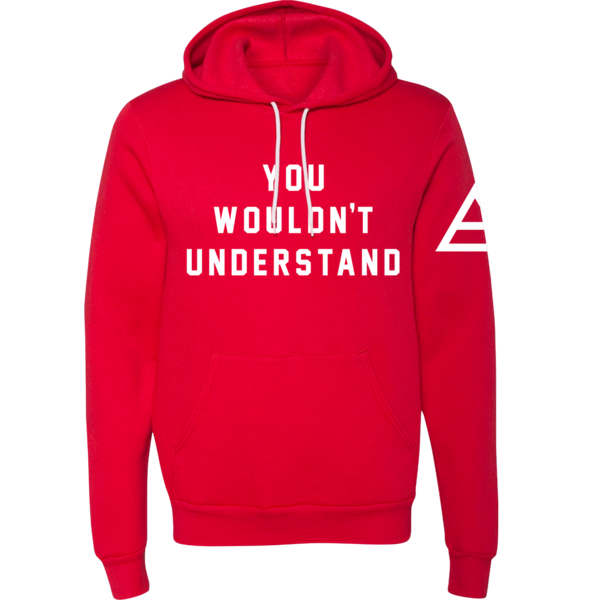 Camp Mars- You Wouldn't Understand Pullover Hoodie
