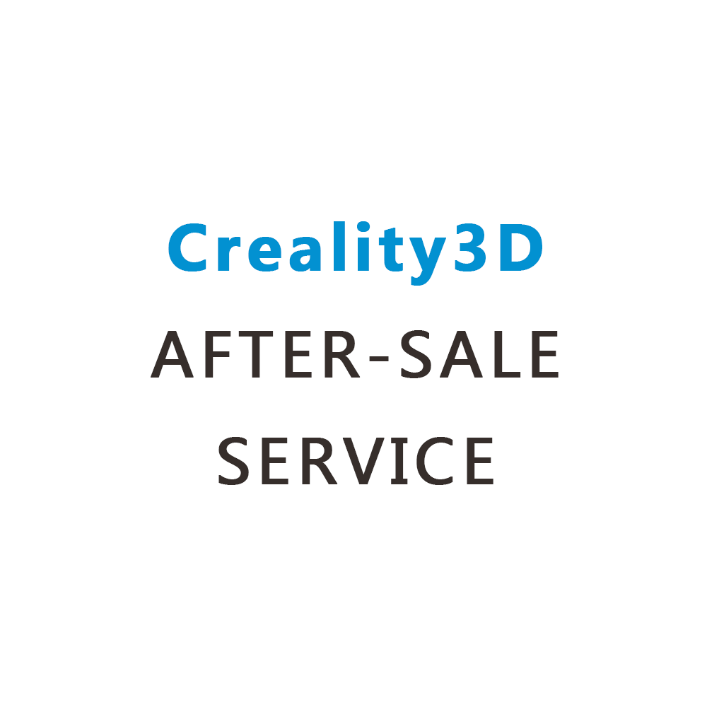 Creality3D After-Sale Service