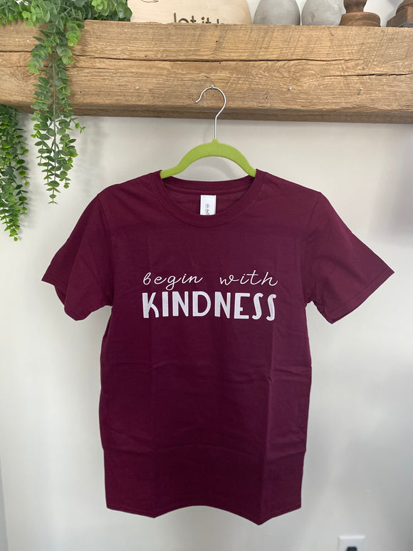 Begin with kindness, burgundy