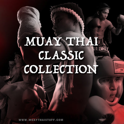 Muay Thai Classic Collection