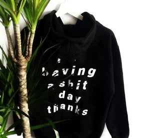 SHIT DAY HOODIE - DIFTAS - Do It For The Aesthetics