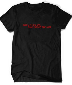 SHE LOVES ME T-SHIRT - DIFTAS - Do It For The Aesthetics