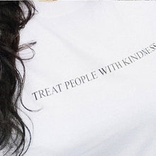 Load image into Gallery viewer, TREAT PEOPLE WITH KINDNESS T-SHIRT - DIFTAS - Do It For The Aesthetics