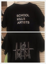 Load image into Gallery viewer, SCHOOL KILLS ARTISTS T-SHIRT - DIFTAS - Do It For The Aesthetics