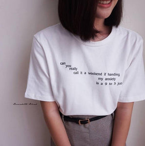 ANXIETY 9-5 JOB T-SHIRT - DIFTAS - Do It For The Aesthetics