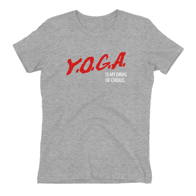 YOGA is my Drug Women's Tee