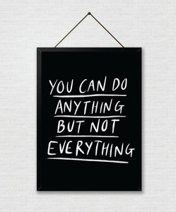 You Can Do Anything Print
