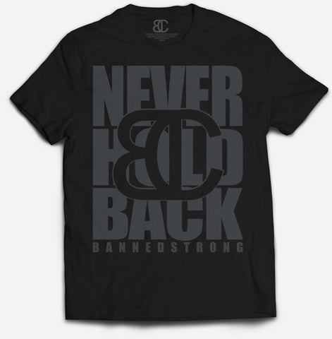 Never Hold Back Unisex Tee