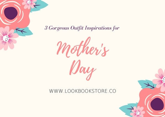3 Outfit Inspirations for Mother's Day Brunch | Lookbook Store