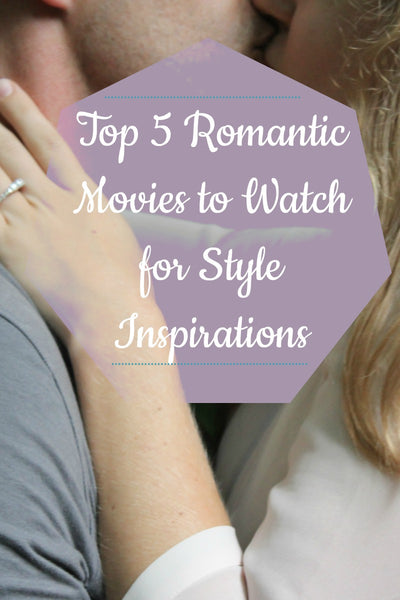 5 romantic movies to watch pinterest