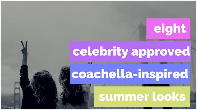 8 Celebrity Approved Coachella-Inspired Summer Looks | Lookbook Store