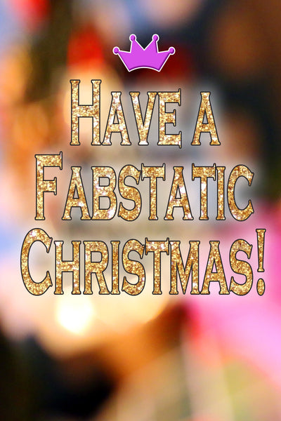 Have a fabtastic christmas quote