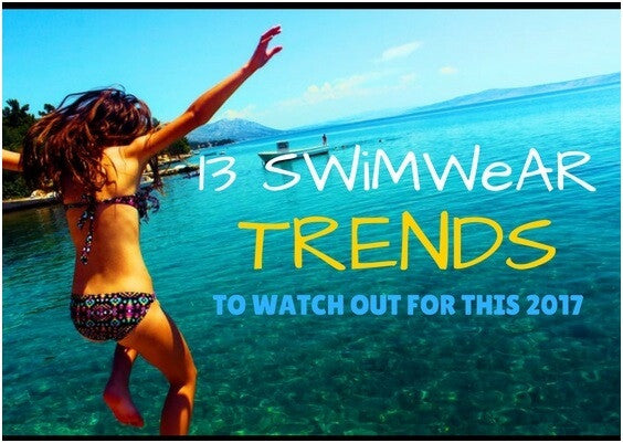 13 Swimwear Trends to Watch Out For This 2017 | Lookbook Store