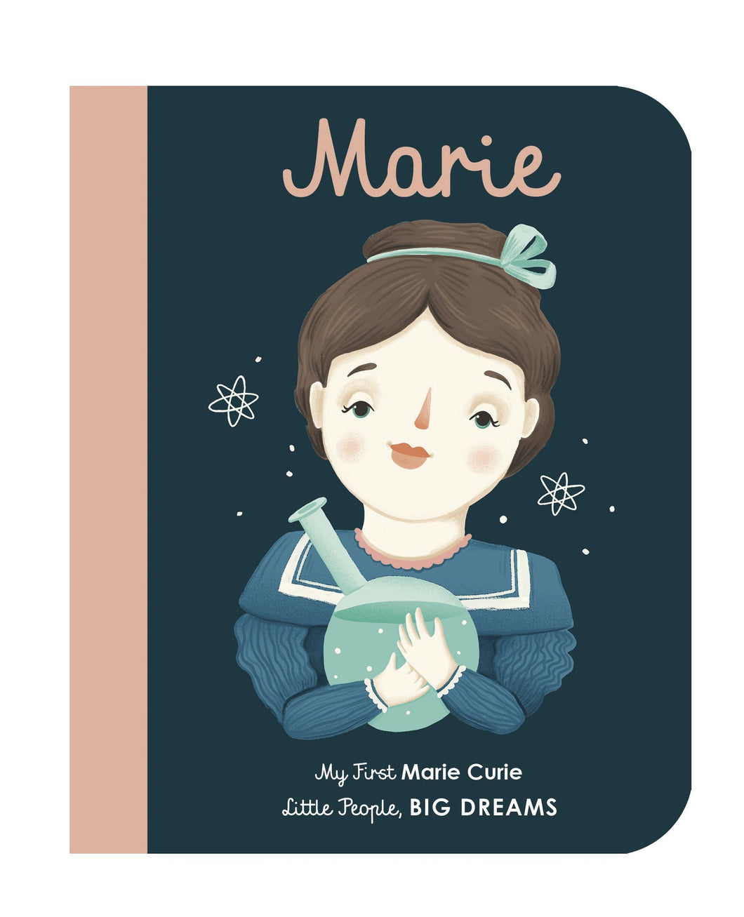 Marie: My First Marie Curie