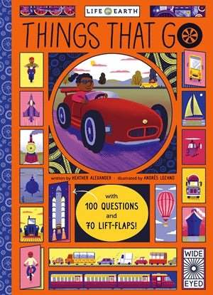 Things That Go: with 100 Questions and Lift Flaps