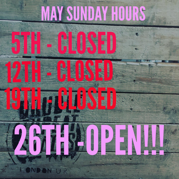 Sunday Opening Hours for May