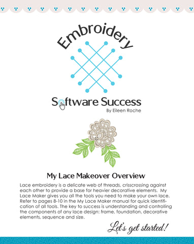My Lace Maker Overview
