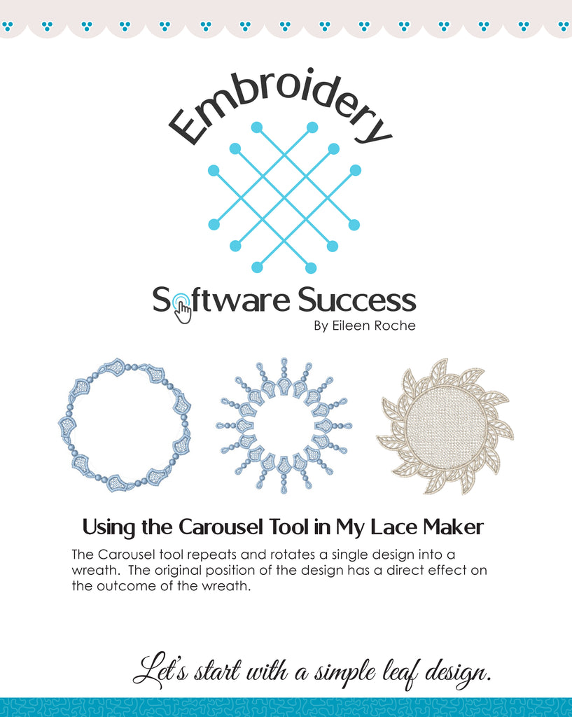 Using the Carousel & Reflect Tools in My Lace Maker