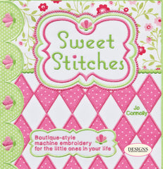 Sweet Stitches Book by Joann Connolly