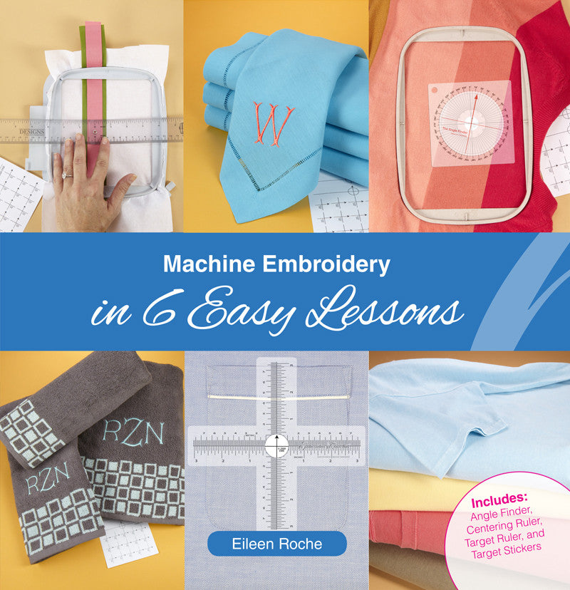 Machine Embroidery in 6 Easy Lessons, a book by Eileen Roche