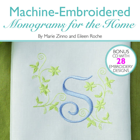 Machine Embroidered Monograms for the Home - New Lower Price!