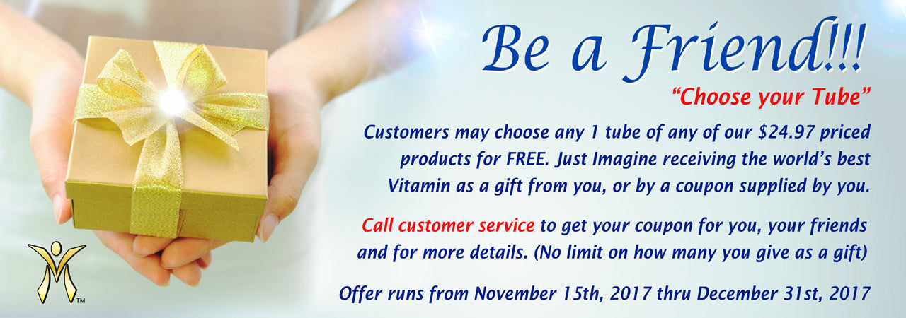 Be a friend!  Give a product away for free!