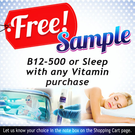Get a Free sample of B-12 500 or Sleep with any vitamin purchase