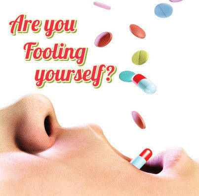 Brochure 25 Pack: Are You Fooling Yourself?