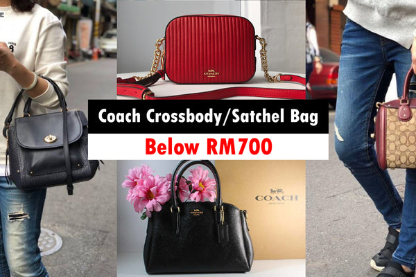 Coach Crossbody/Satchel Bag Below RM700